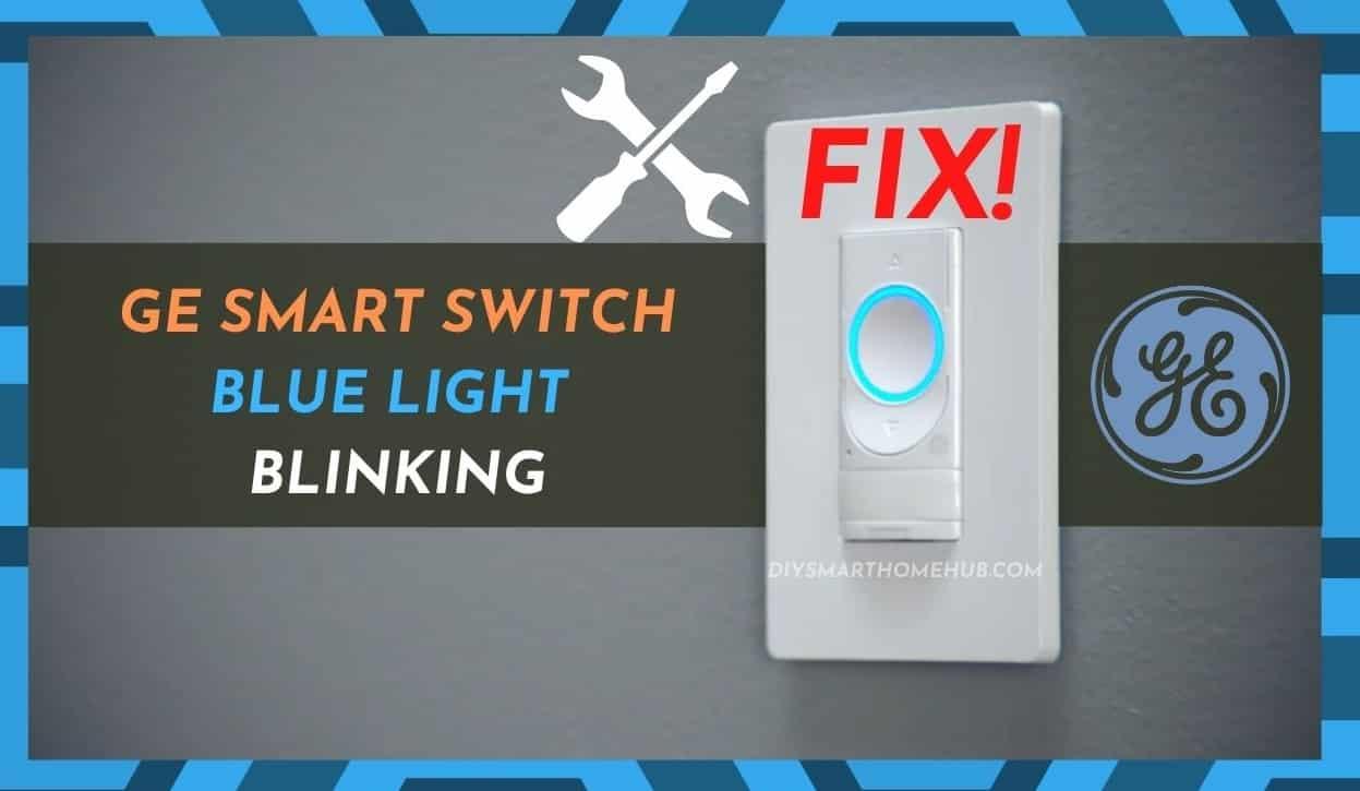 GE Smart Switch Blue Light Blinking