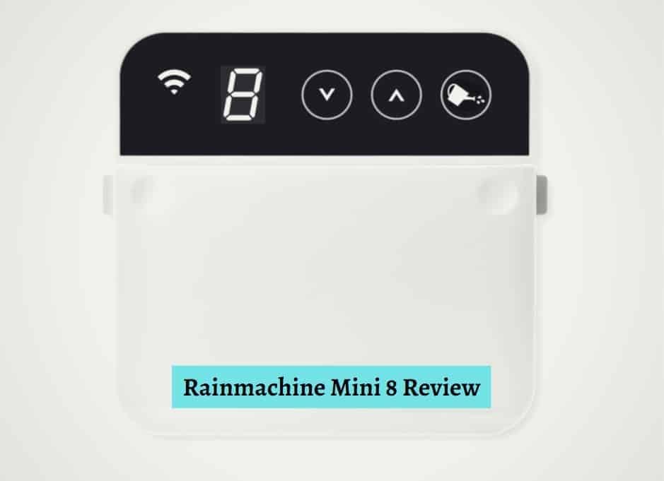 Rainmachine Mini 8 Review