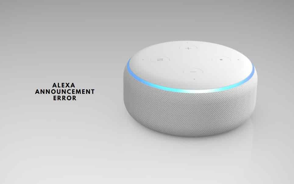 Alexa Announcement Error