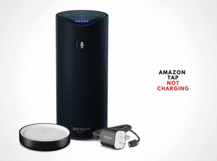 Amazon Tap Not Charging
