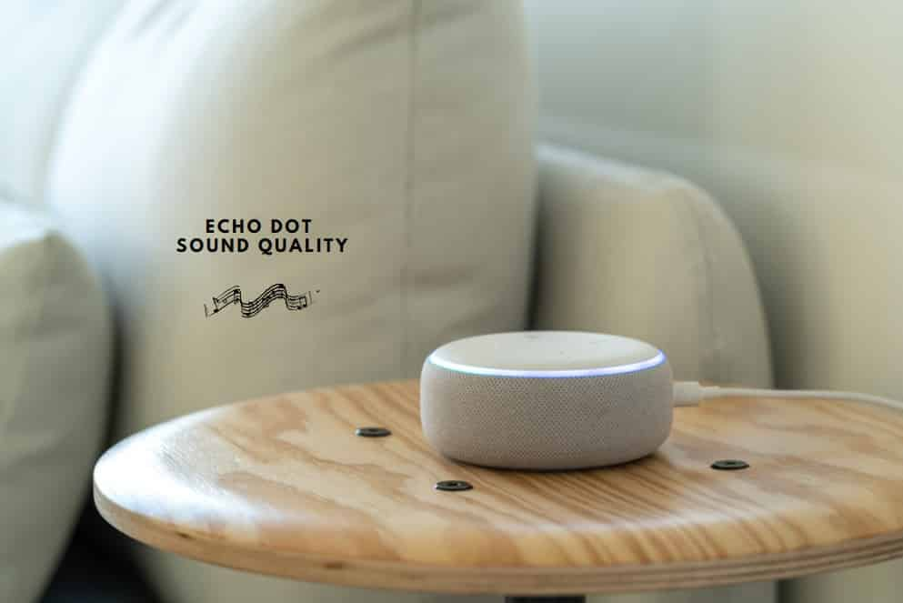 Echo Dot Sound Quality