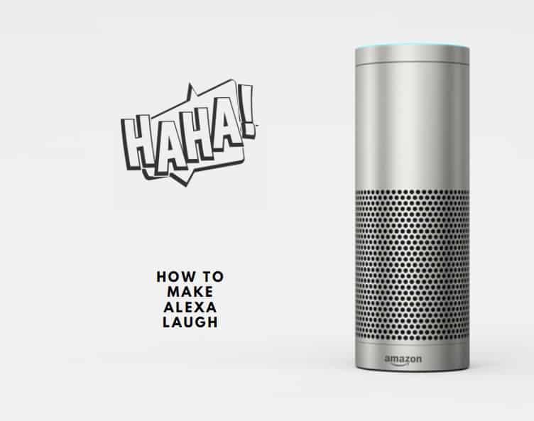 How To Make Alexa Laugh