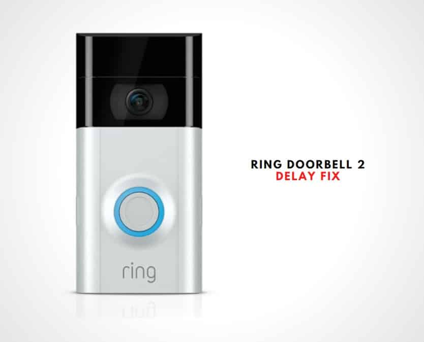 Ring Doorbell 2 Delay Fix