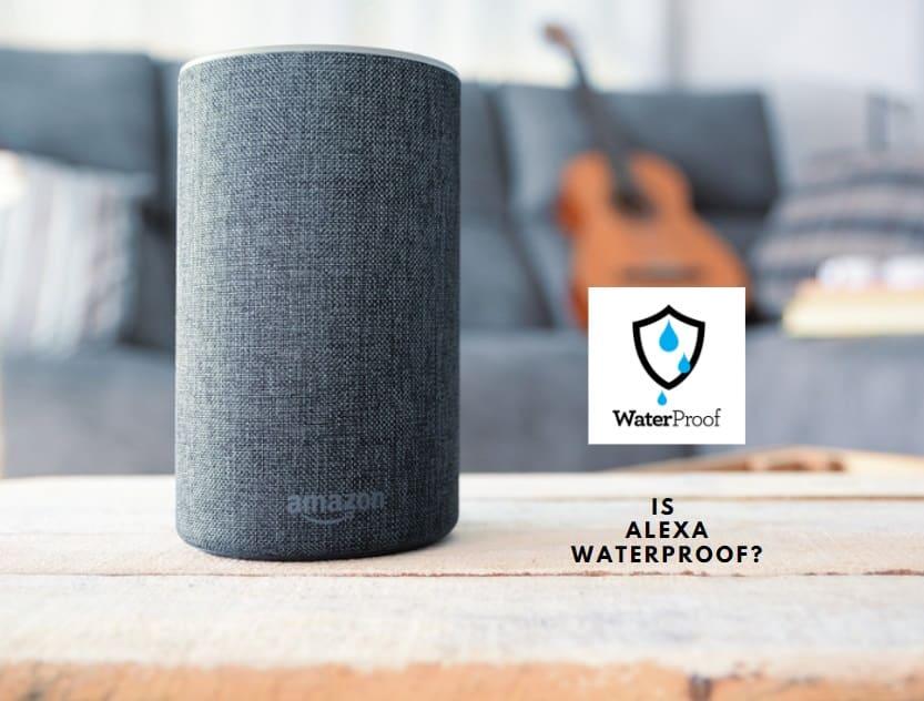 Waterproof Alexa