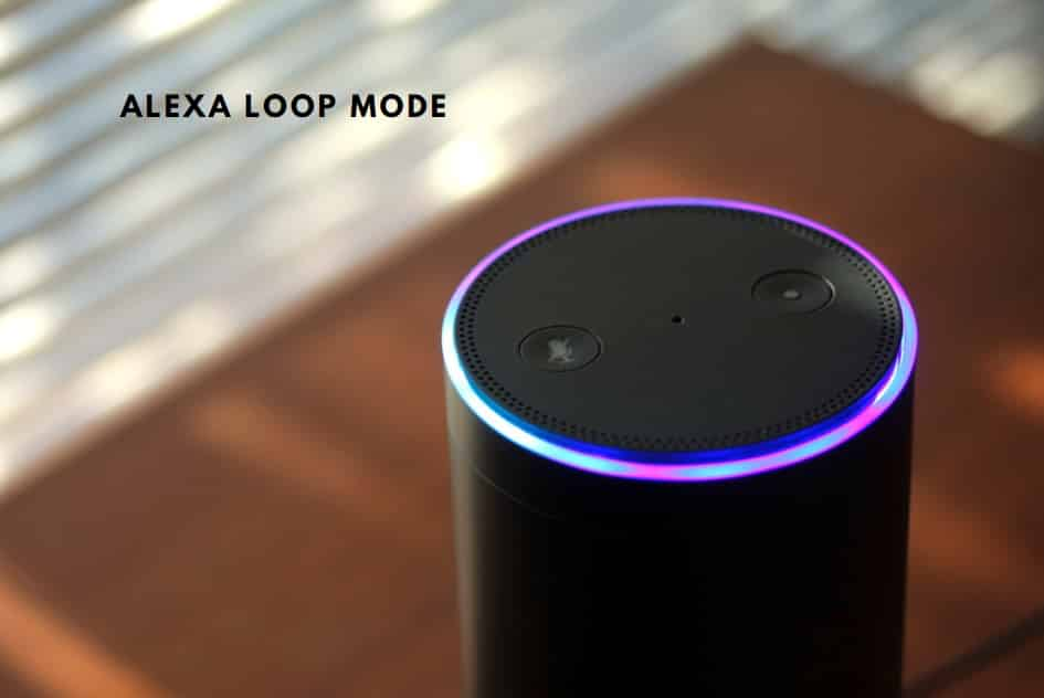 Alexa Loop Mode