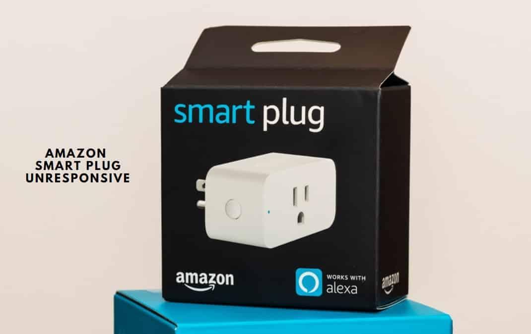 Amazon Smart Plug Unresponsive