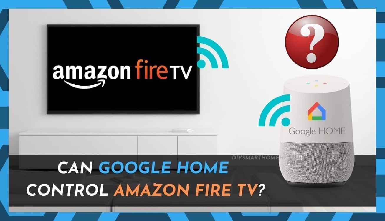 Google Home Fire TV