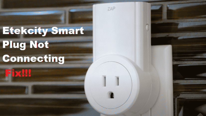Etekcity Smart Plug Not Connecting