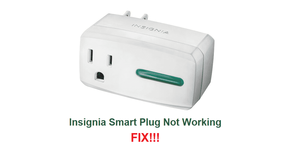 insignia smart plug not working