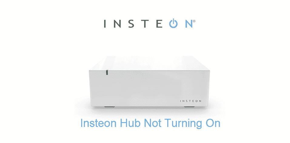 insteon hub not turning on