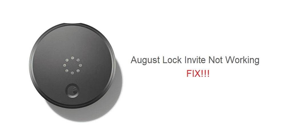 august lock invite not working