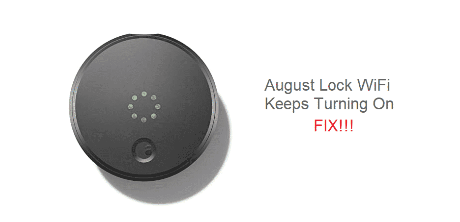 august lock wifi keeps turning on android