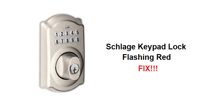 schlage keypad lock flashing red