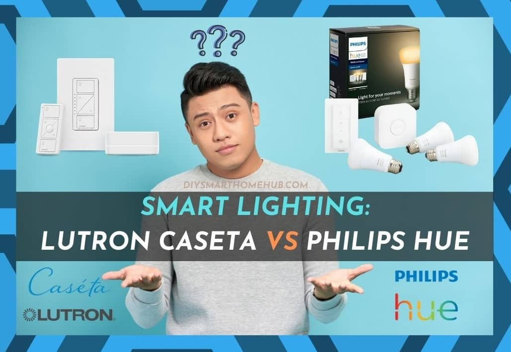 Lutron Caseta Vs Philips Hue