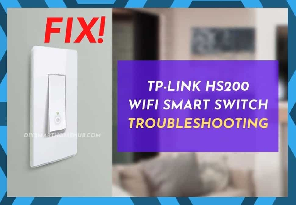 TP-Link HS200 Troubleshooting
