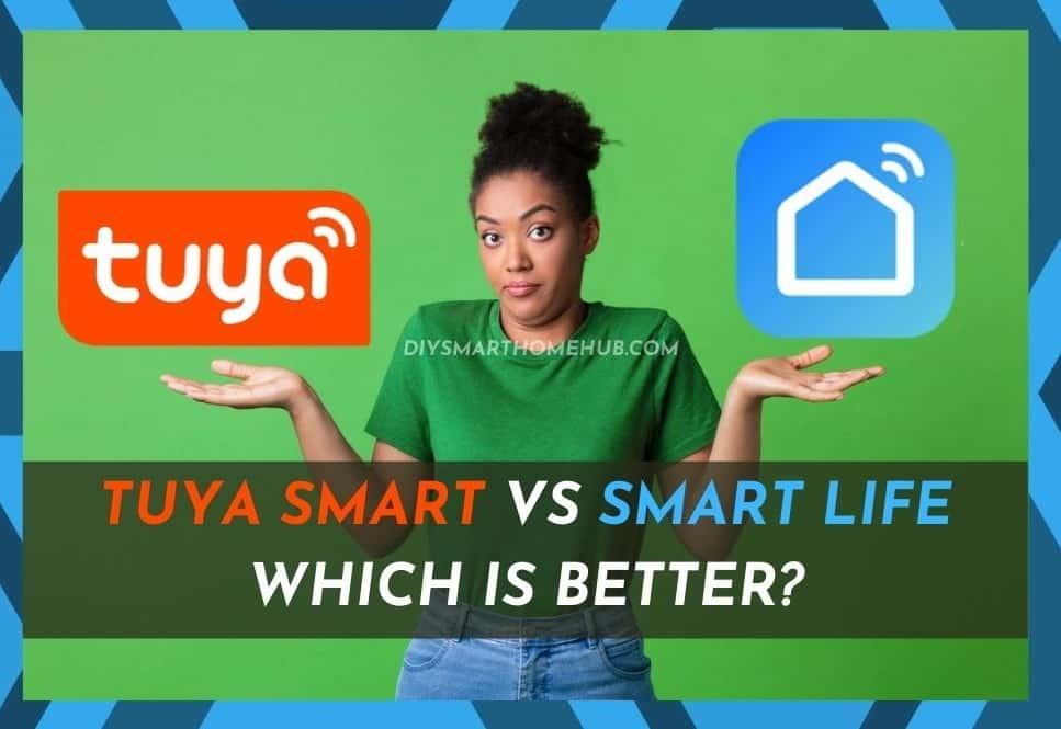 Tuya Smart vs Smart Life