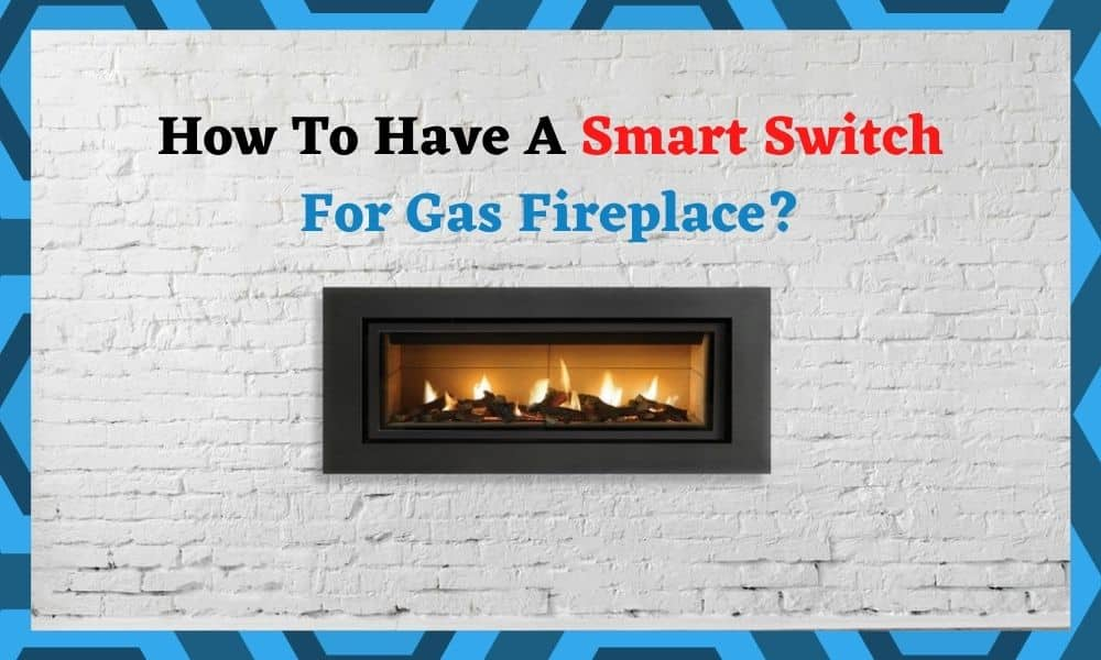 smart_switch_for_gas_fireplace